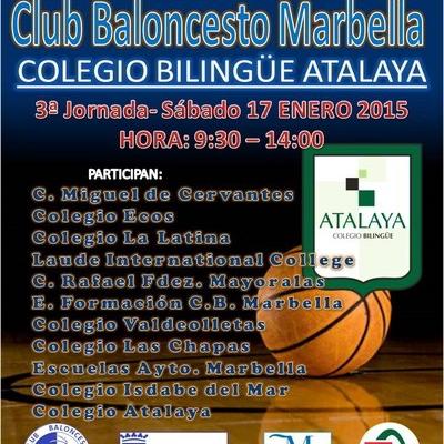 III Liga Escolar Club Baloncesto Marbella - 3ª Jornada